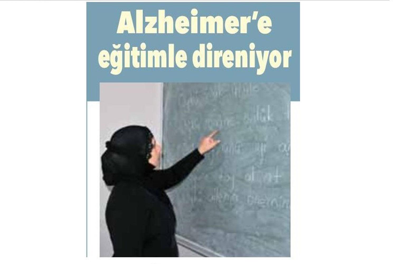 Azheimer'e Eğitimle Direniyor