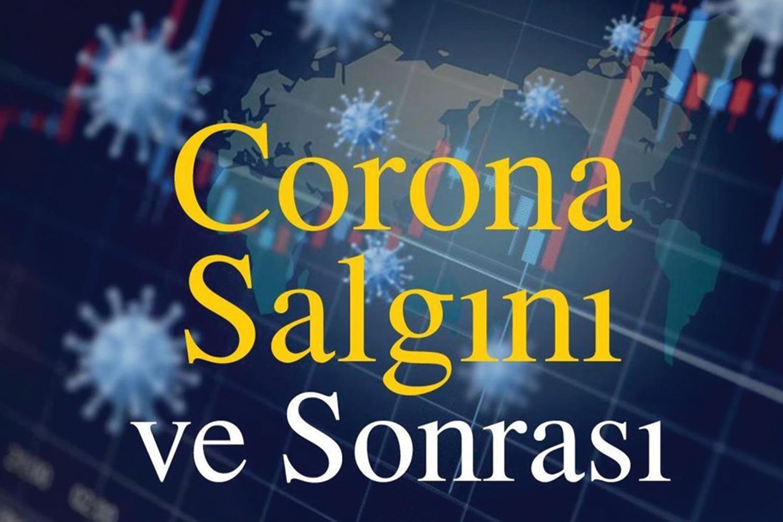 Corona Salgını ve Sonrası