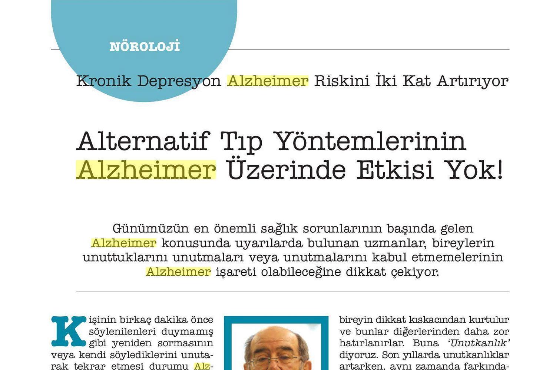 Alternatif Tedavi Yöntemlerinin Alzheimer Üzerinde Etkisi Yok!