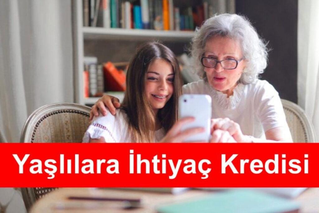 Yaşlılara İhtiyaç Kredisi